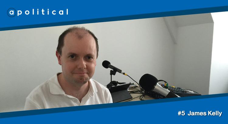 Episode 5 - James Kelly